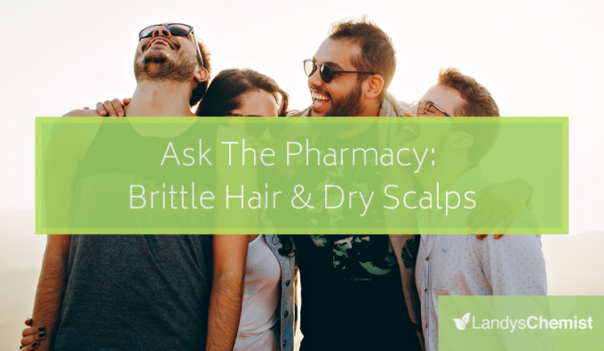 Ask The Pharmacy: Dry Scalps & Brittle Hair (Part 3 Of Hair Care & Hair Supplements Series)